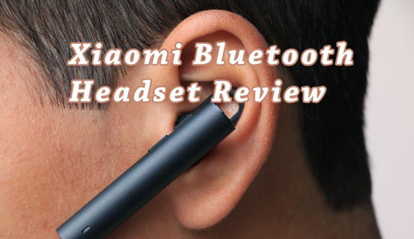 Xiaomi Bluetooth Headset Review