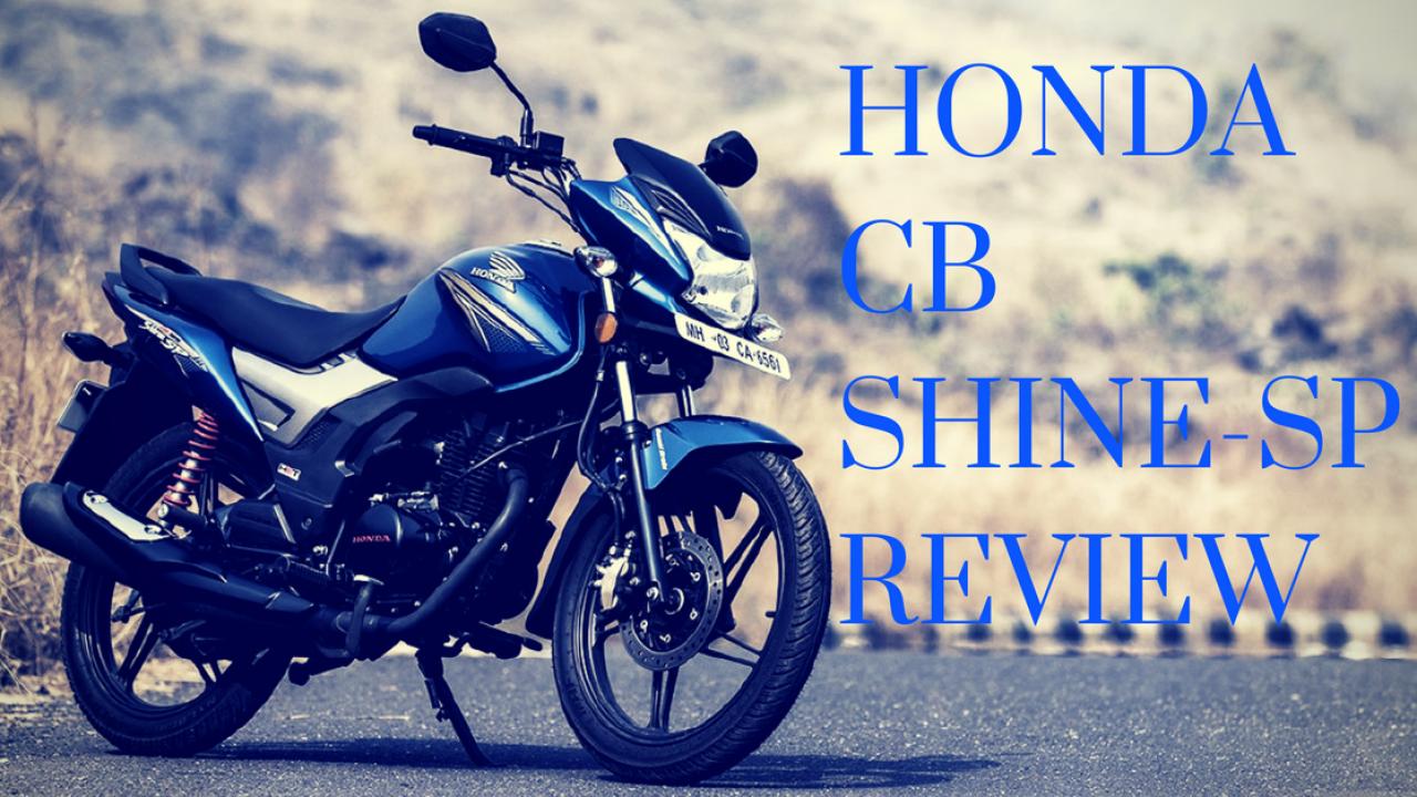 Honda Cb Shine Sp Review Price In India Customer Experiences