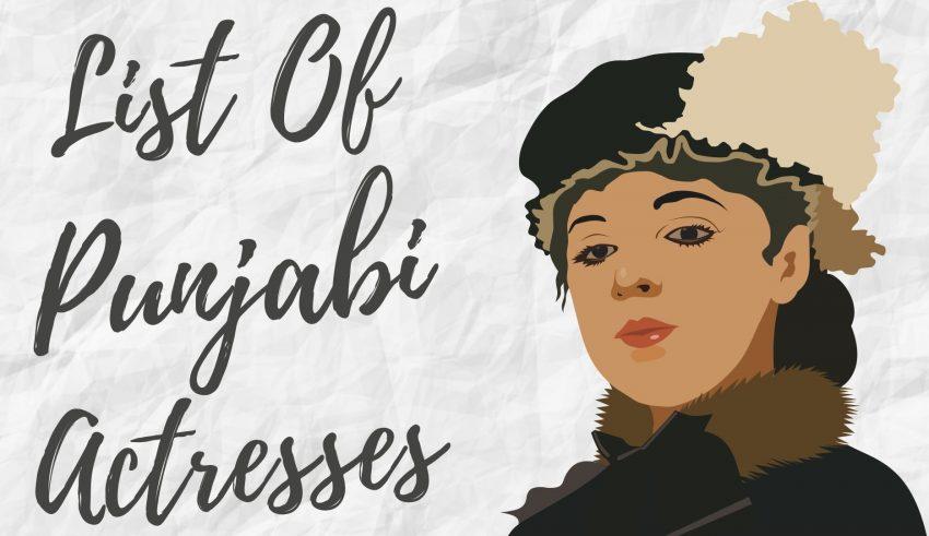 List Of punjabi actresses