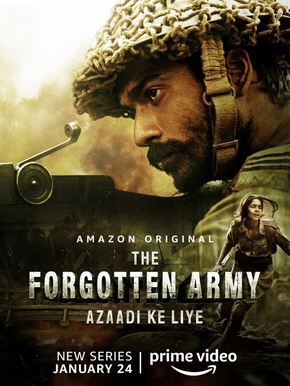 The Forgotten Army - Azadi Ke Liye