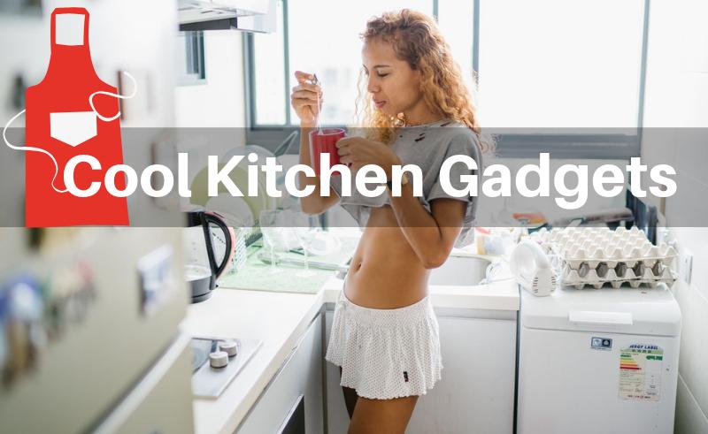Kitchen Gadgets 2019