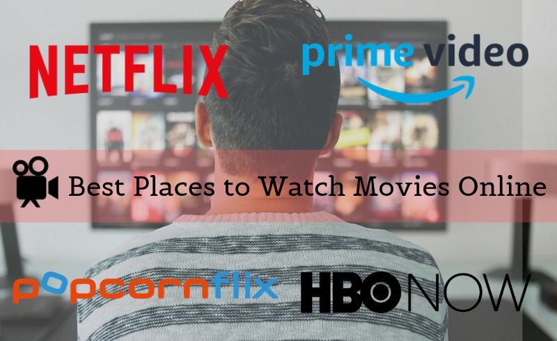 Best sites to Watch Movies Online