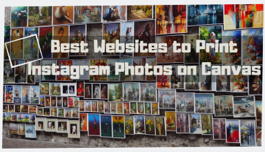 Best Websites to Print Instagram Photos on Canvas