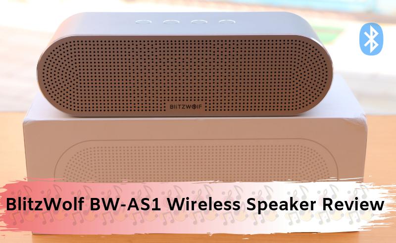 BlitzWolf BW-AS1 Wireless Speaker Review