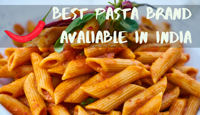 PASTA BRAND AVAILABLE IN INDIA