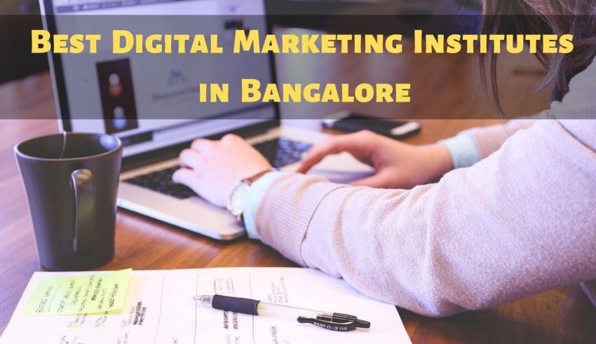 Best Digital Marketing Institutes in Bangalore
