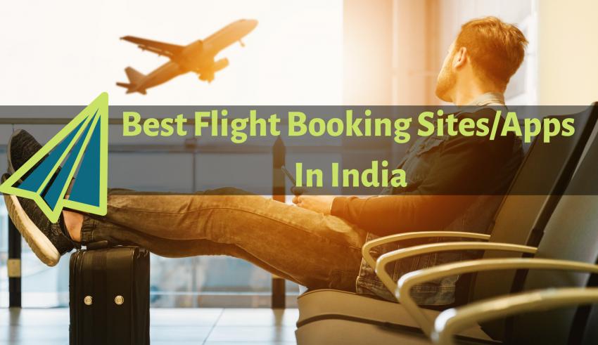 Best Flight Booking Sites_Apps In India