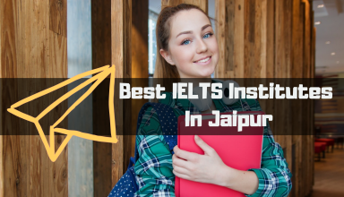 Best IELTS Institutes In Jaipur