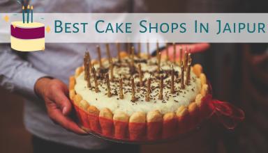 Best Cake Shops In Jaipur