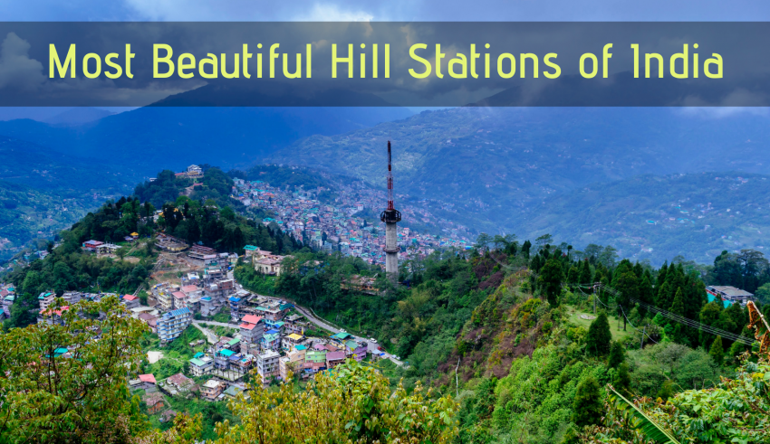 Most Beautiful Hill Stations of India
