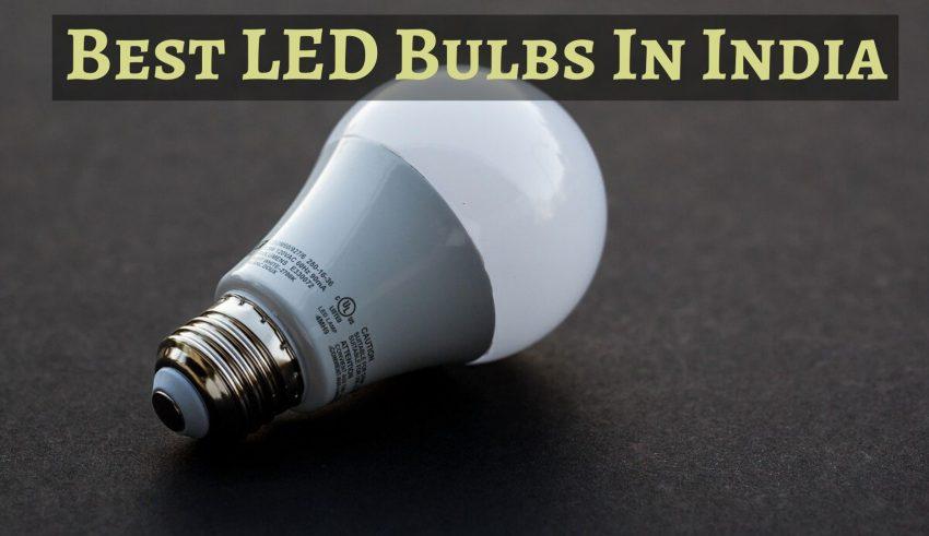 Best LED Bulbs In India