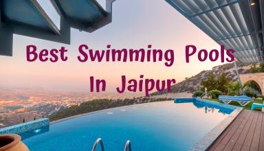 Best Swimming Pools In Jaipur