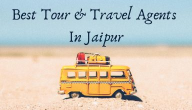 Best Tour & Travel Agents In Jaipur