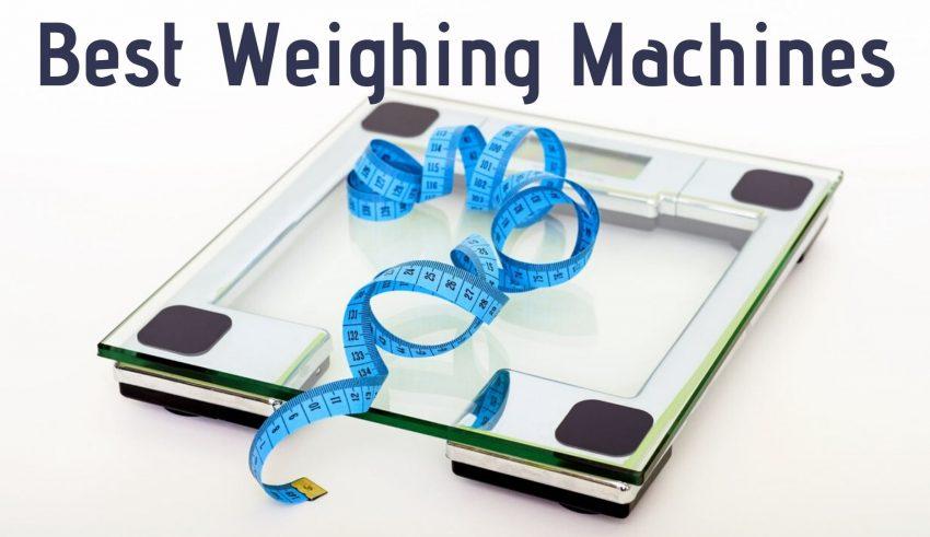 Best Weighing Machines