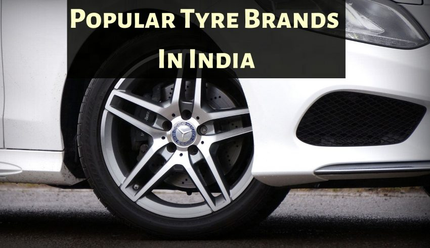 Most Popular Tyre Brands in India