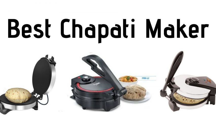 Best Chapati Maker