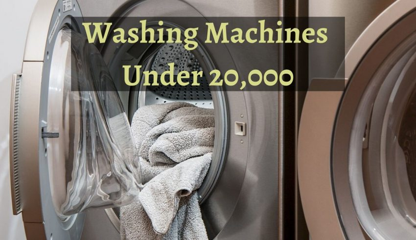 automatic Washing Machines Under 20,000 to buy in india