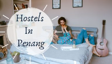 Best Hostels in Penang, Malaysia