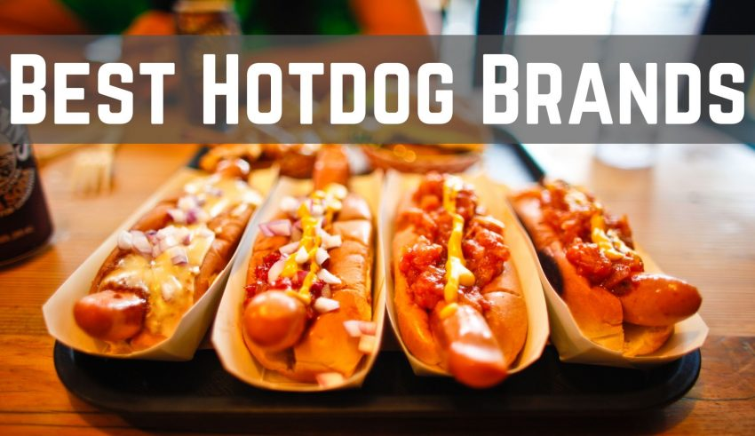 Best Hotdog Brands