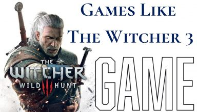 Games Like The Witcher 3