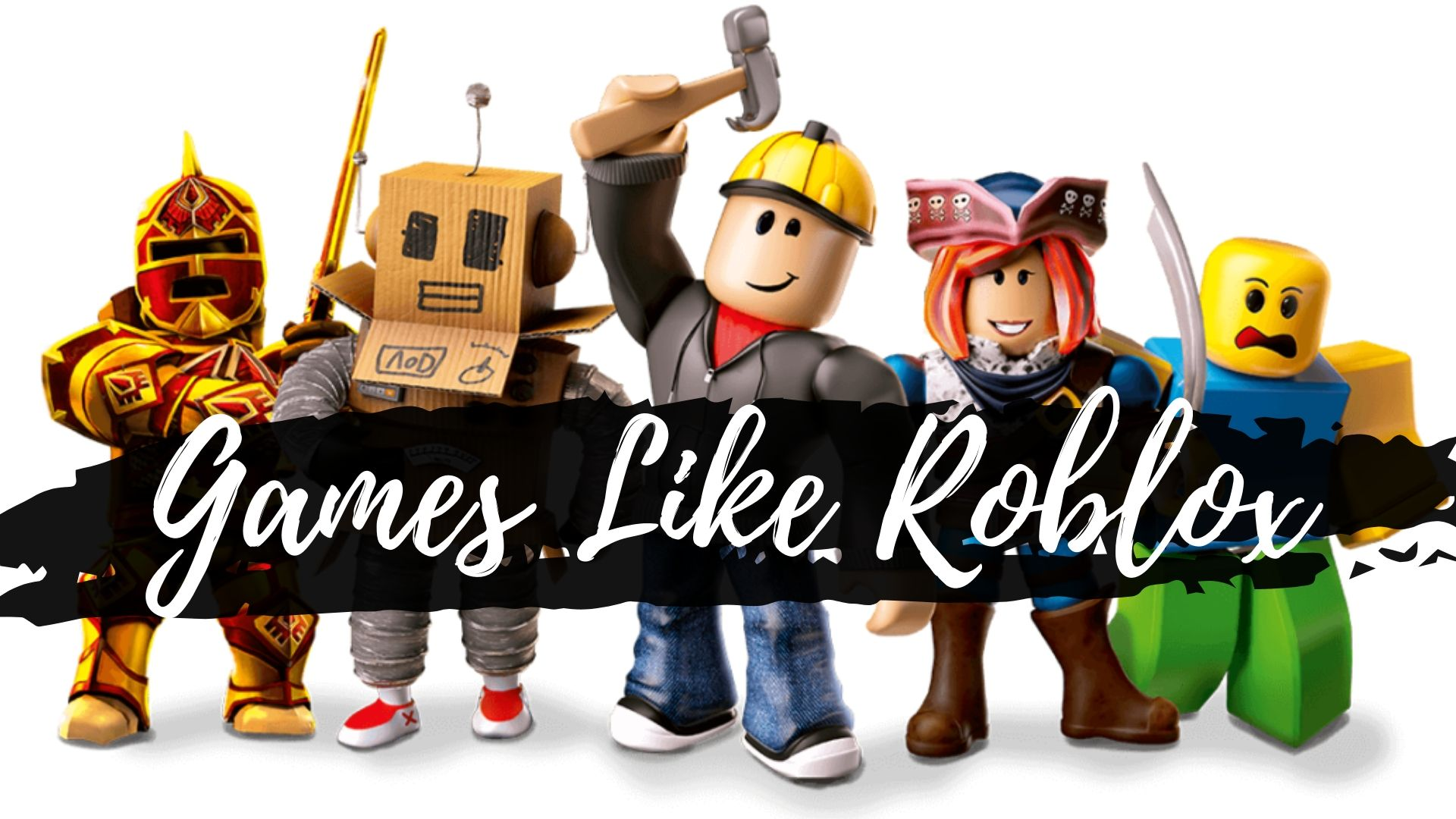 Games Like Roblox Best Alternatives Games Like Roblox 2020