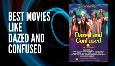 Best Movies like Dazed and Confused