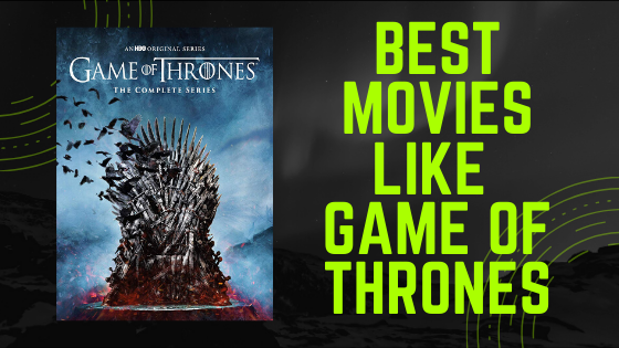 Best Movies like Game of Thrones