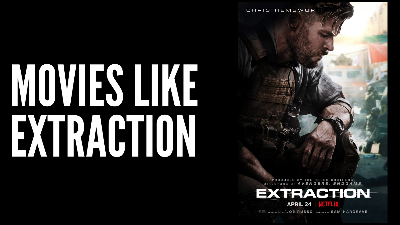 20 Best Action Thriller Movies Like Extraction 2020