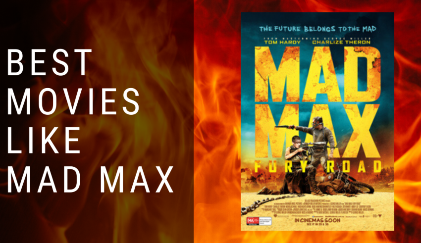 Movies like Mad Max