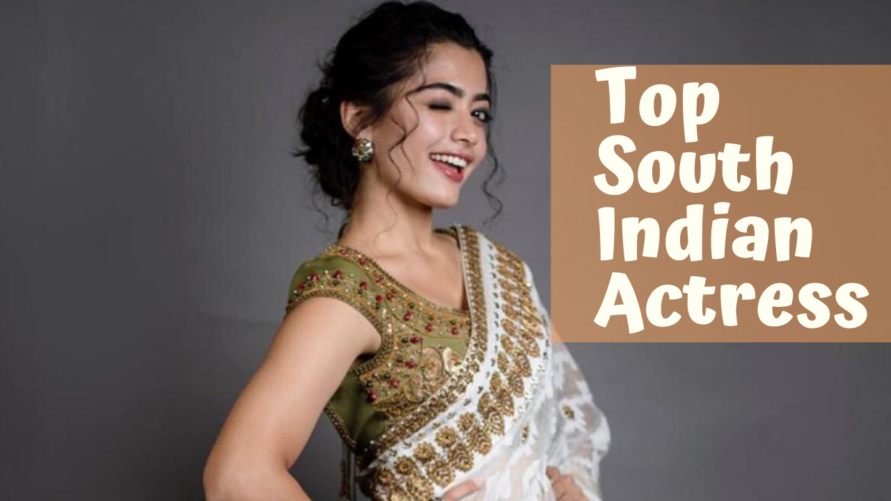 Top 10 Popular Famous South Indian Actress 2021
