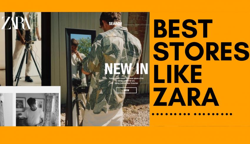 Stores like Zara