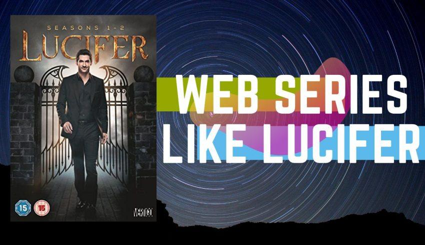 Best WEB SERIES LIKE LUCIFER