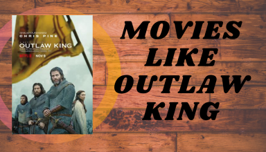 best movie like outlaw king