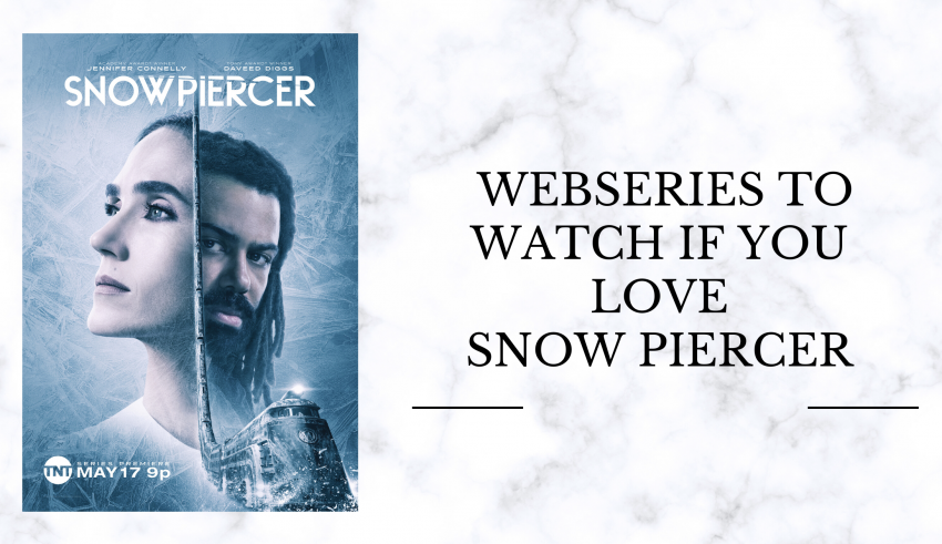 Webseries To Watch If You Love Snowpiercer