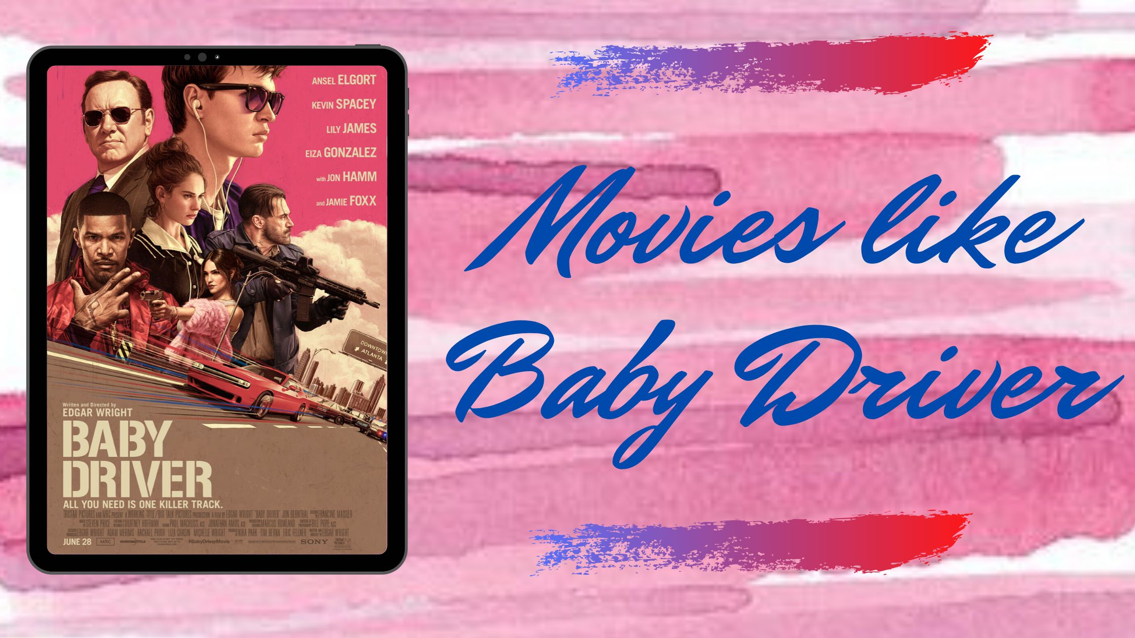 10 Best Action Thriller Movies Like Baby Driver To Watch In 2021