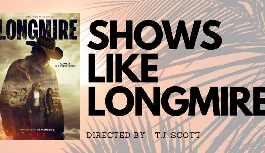 Best shows like longmire