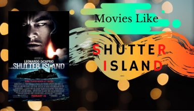 Top 10 MOVIES LIKE SHUTTER ISLAND