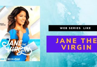 Best WEB SERIES TO WATCH IF YOU LIKE JANE THE VIRGIN