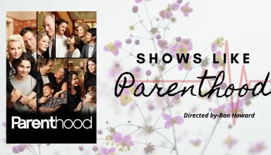 best shows like Parenthood
