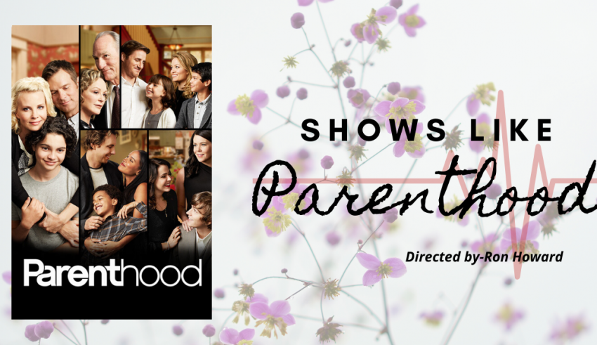 best shows like Parenthood
