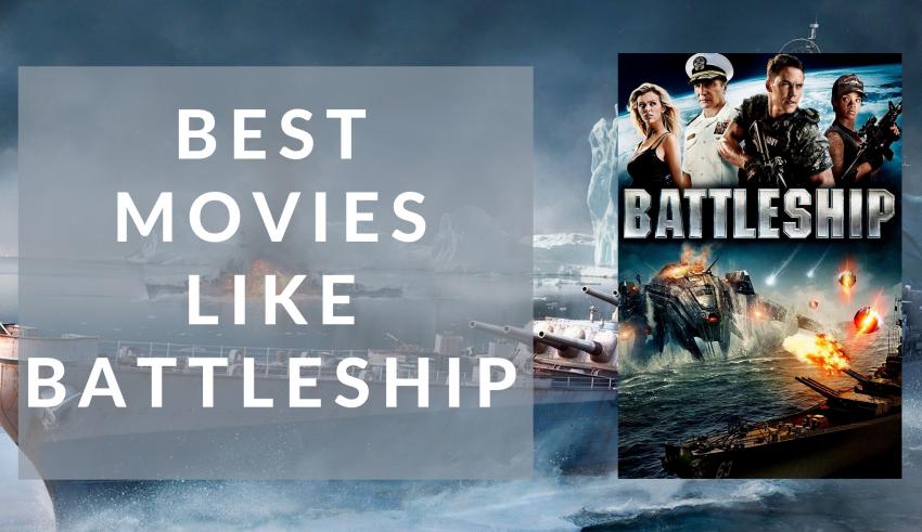 Best Movies Like Battleship