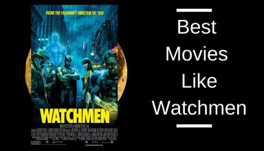 Best Movies Like Watchmen