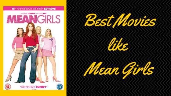 Best Movies like Mean Girls