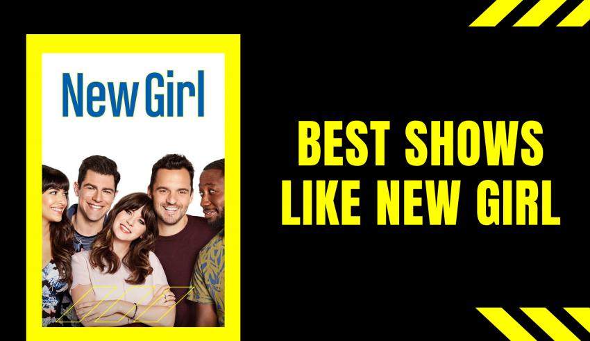 Best Shows Like New Girl