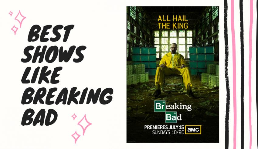 Best Shows like Breaking Bad