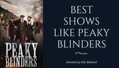 Best Shows like Peaky Blinders