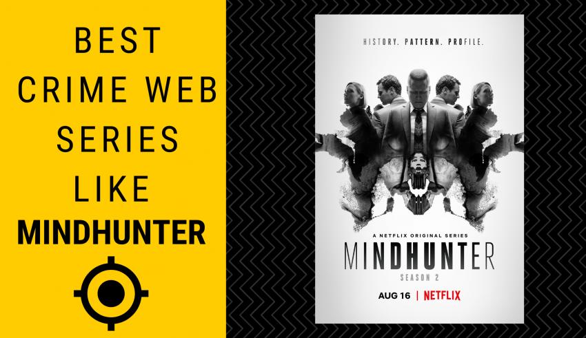 Best Web Series Like Mindhunter