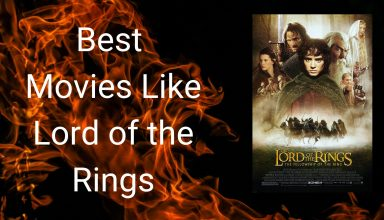 Movies Like Lord of the Rings