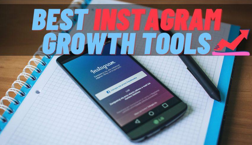Best Instagram Growth Tools