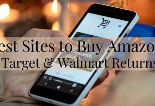 Best Sites to Buy Amazon, Target & Walmart Returns